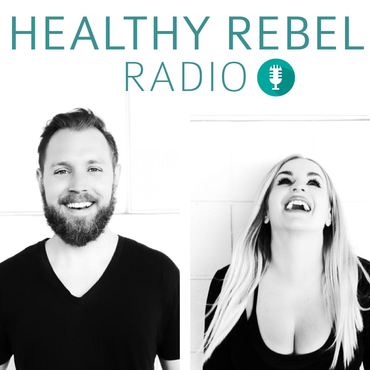 healthy rebel radio listen