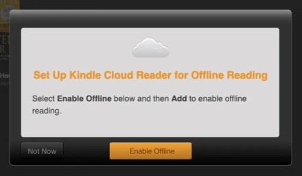 Enable offline mode prompt in Kindle Cloud Reader