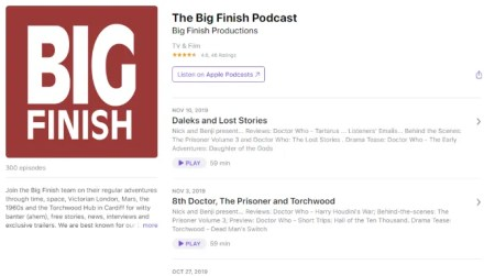 Big Finish produces a popular Doctor Who podcast