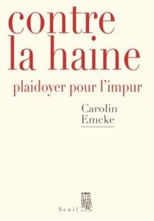 """Contre la haine"" (Seuil, 17 euros)"