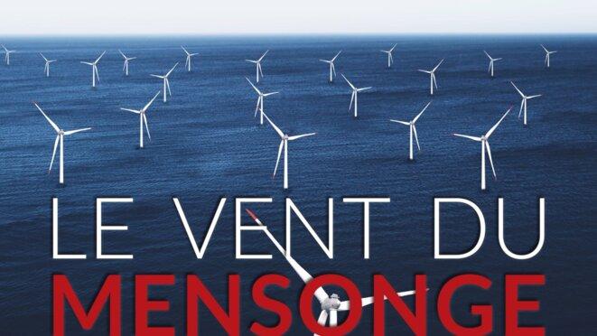 France: Éoliennes , le vent du mensonge, un documentaire du Belge Pascal Yernaux