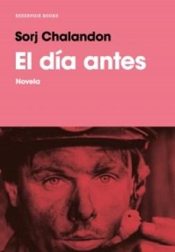 """Recomendaciones de libros para septiembre: Sorj Chalandon, """"El día antes""""."""