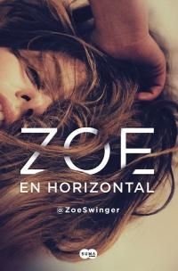 megustaleer - Zoe en horizontal - @ZoeSwinger