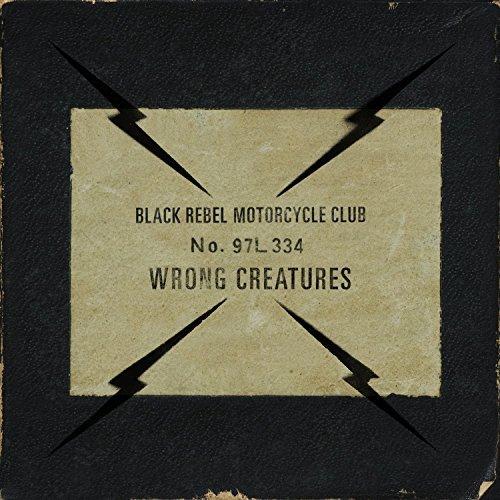 Afbeeldingsresultaat voor Black Rebel Motorcycle Club-Wrong Creatures