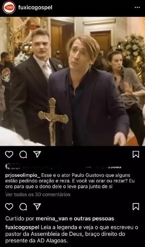 Pastor faz post dizendo que ora pela morte de Paulo Gustavo – Foto: Reprodução/Redes Sociais
