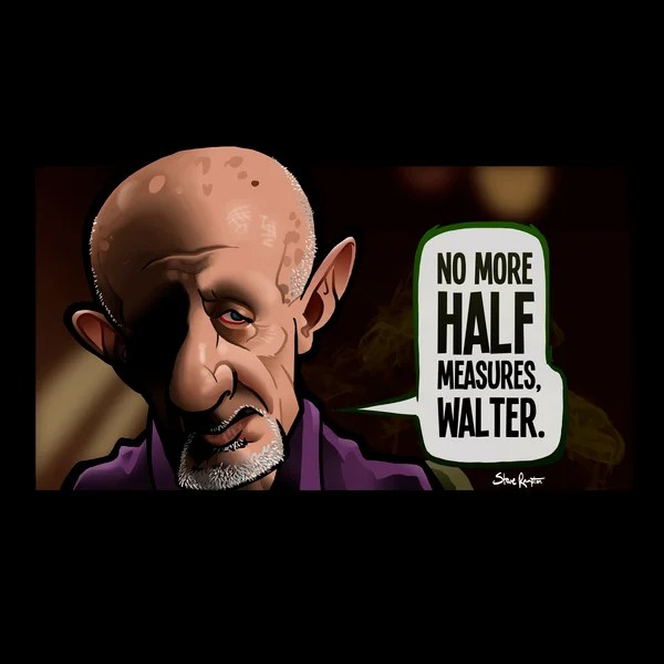 No More Half Measures (Breaking Bad)