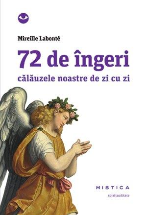 72 de ingeri (editia a 2-a)