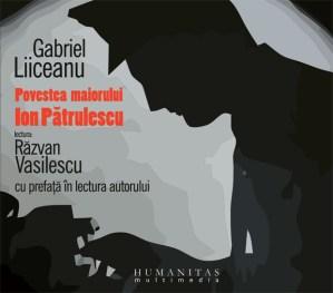 Povestea maiorului Ion Patrulescu (audiobook)