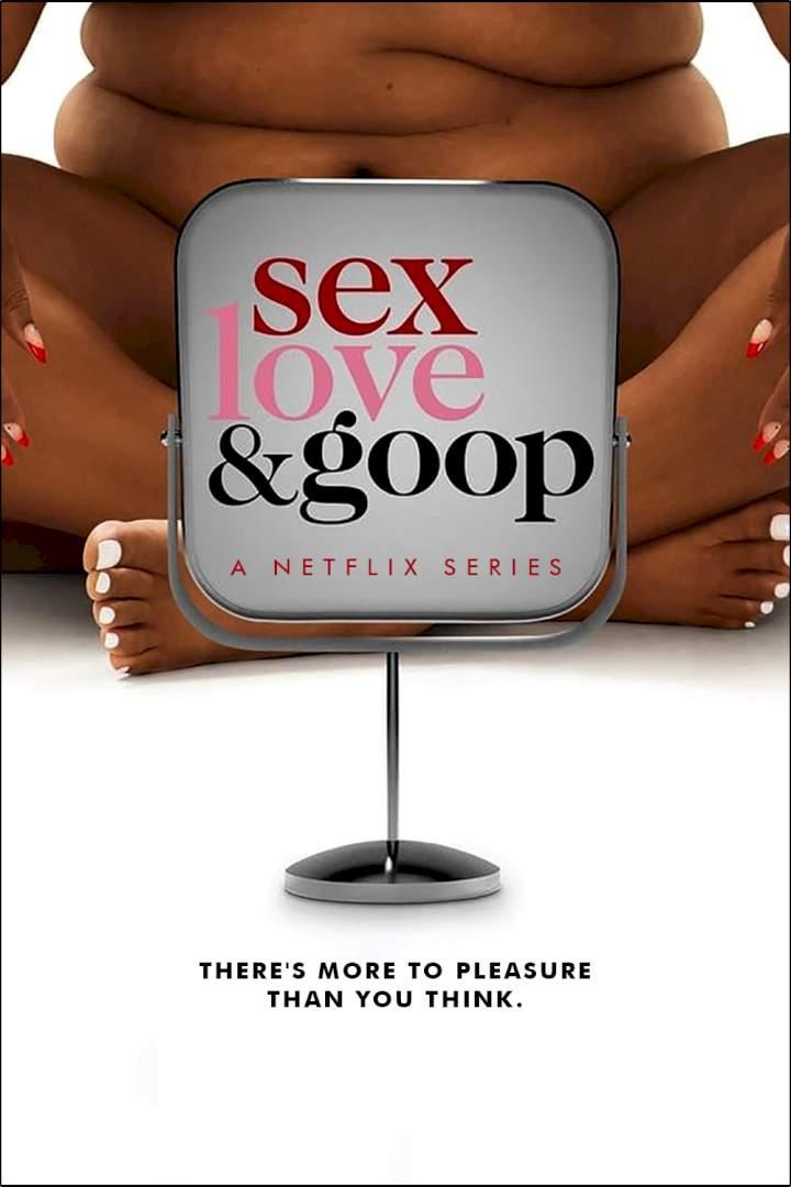 Sex, Love & goop Season 1 Episode 2
