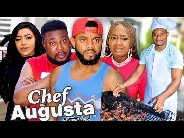 Chef Augusta (2021) Part 2