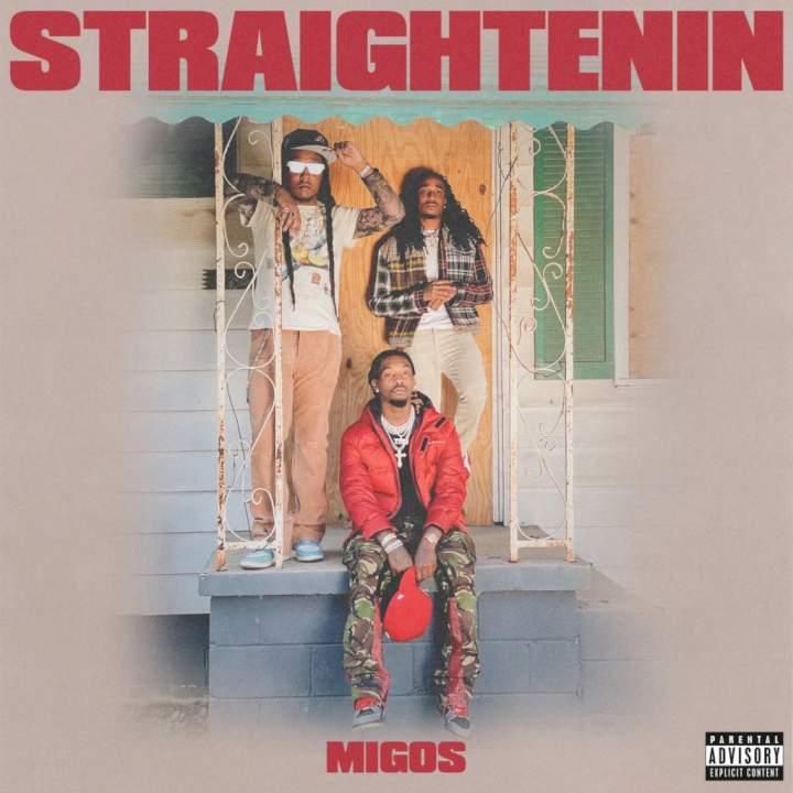 Download Music: Migos – Straightenin