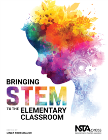 Nsta Science Store  Bringing Stem To The Elementary Classroom  Nsta Press Book