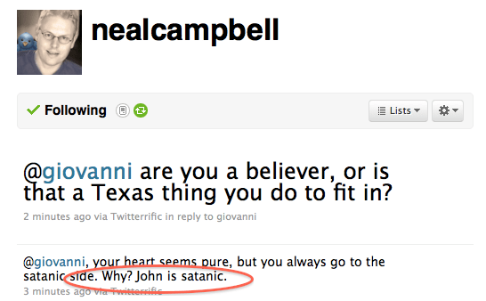 Neal Calls Me Satanic - Sep 4, 2010 at 1:45 am