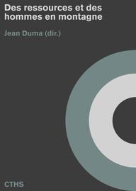 Des Ressources Et Des Hommes : ressources, hommes, Ressources, Hommes, Montagne, Éditions, Comité, Travaux, Historiques, Scientifiques