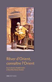 Rever De La Fin Du Monde : rever, monde, Rêver, D'Orient,, Connaître, L'Orient, Introduction, Éditions