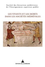 Les Morts Gouvernent Les Vivants : morts, gouvernent, vivants, Vivants, Morts, Sociétés, Médiévales, Éditions, Sorbonne
