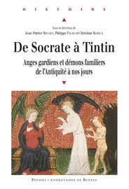 De Socrate à Tintin - Démons Familiers Et Anges Gardiens Dans La Magie  Médiévale - Presses Universitaires De Rennes