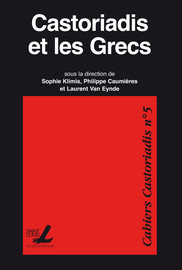 Tension En Grec 5 Lettres : tension, lettres, Castoriadis, Grecs, Nomos, Comme, Auto-institution, Collective., Germe, L'autonomie, Démocratique, Presses, L'Université, Saint-Louis