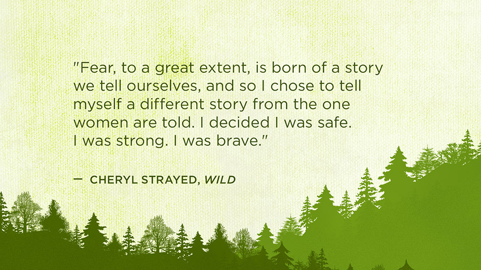 Image result for wild by cheryl strayed quotes
