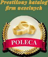 Prestiżowy Katalog Firm Weselnych Poleca