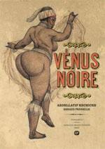 Vénus noire, bd chez Emmanuel Proust Editions de Pennelle