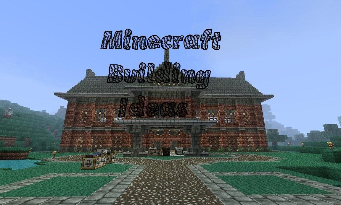 How To Get Building Ideas A Helpful Blog Minecraft Blog
