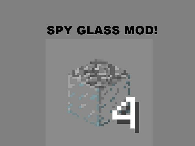 Spy Glass Mod UPDATED AND COMPLETLY EPIC!!! [FORGE] [1.4.7