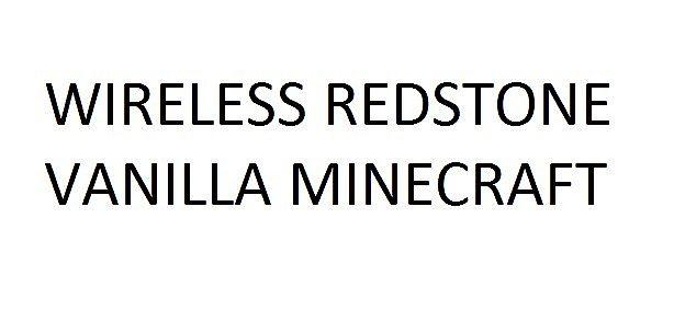 WIRELESS REDSTONE VANILLA MINECRAFT Minecraft Project