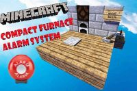 Compact Furnace Alarm for Minecraft 1.5.1/1.5.2 [SCHEMATIC ...