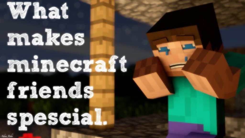 minecraft friends aren t