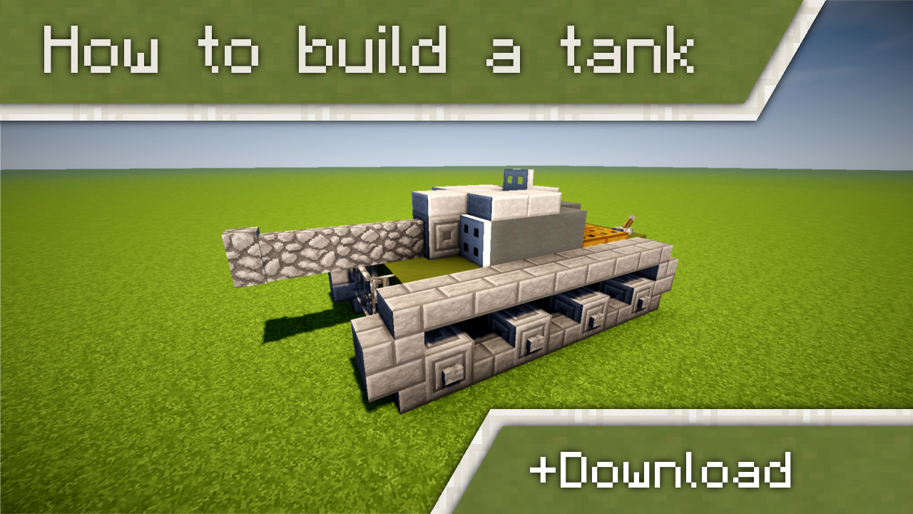 How To Build A Tank In Minecraft  +download Minecraft Blog