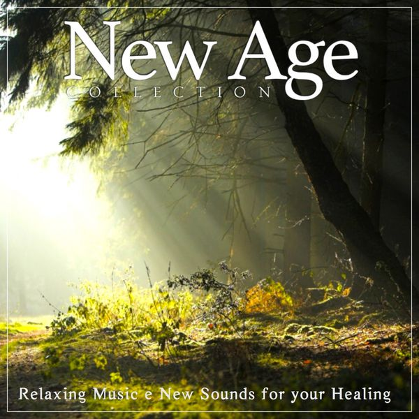 New Age Collection. Vol. 2 (Relaxing Music & New Sounds for Your Healing) | Enchanted Spirit – Download and listen to the album