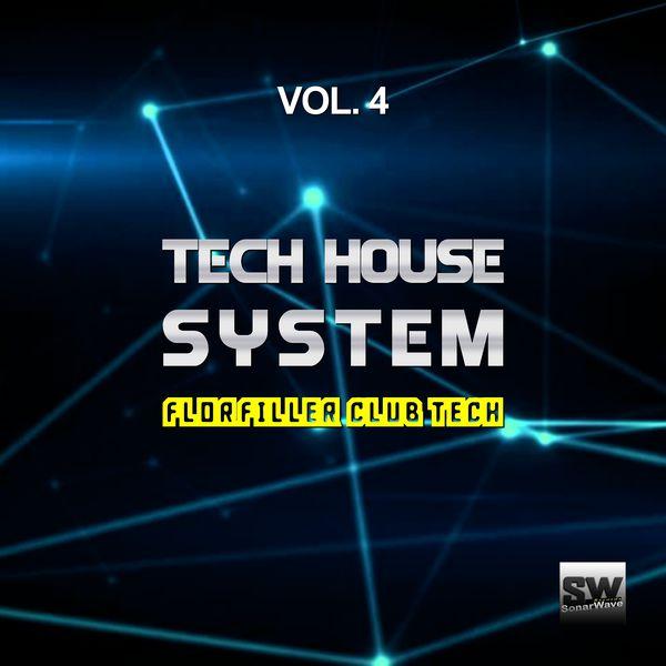 Tech House System, Vol 4 (floorfiller Club Tech