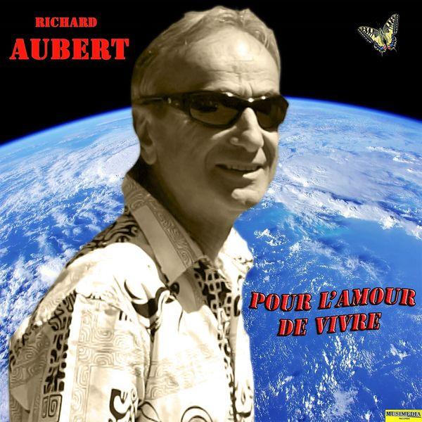 Pour L'amour De Vivre  Richard Aubert  Télécharger Et