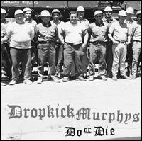 Dropkick Murphys Do Or Die Vinyl Music Online Raru