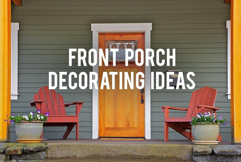 Front Porch Decorating Ideas RC Willey Blog