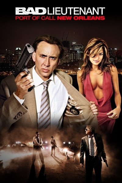 Bad Lieutenant: Port of Call, New Orleans Movie Poster