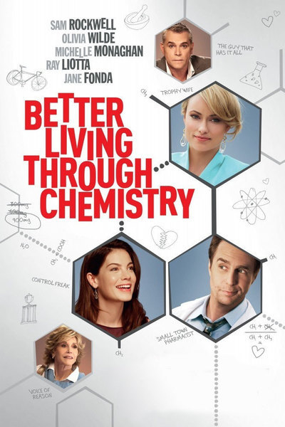 Better Living Through Chemistry Movie Poster