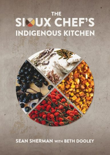 Sioux Chef's Indigenous Kitchen cookbook cover.