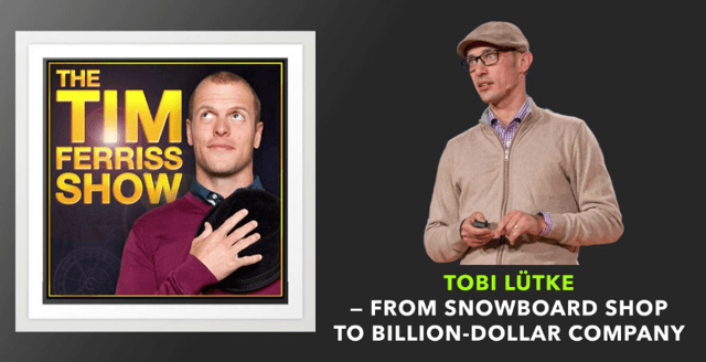Tim Ferriss Shopify Tobi Lutke CEO