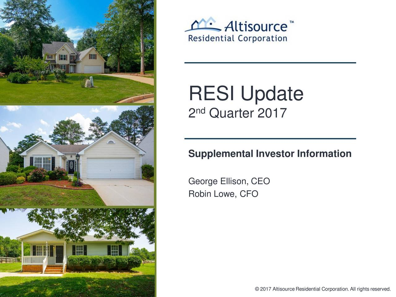 Altisource Residential Corp. 2017 Q2 - Results - Earnings Call Slides (NYSE:RESI) | Seeking Alpha