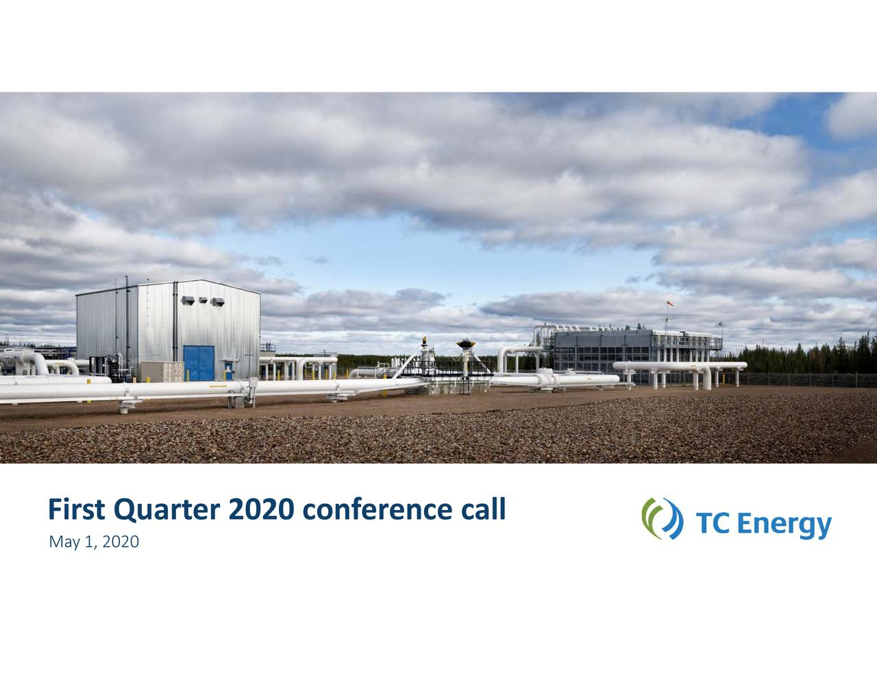 Tc Energy Corporation 2020 Q1 Results Earnings Call