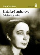 """Natalia Goncharova. Retrato de una pintora"", de Marina Tsvietáieva. Editorial Minúsucula."