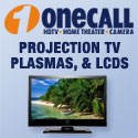 OneCall: Your HDTV, Home Theater and Digital Camera Experts