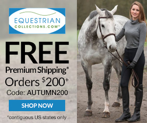 9/1-10/31: Free Premium Shipping on $200+ with code AUTUMN200 at EquestrianCollections.com