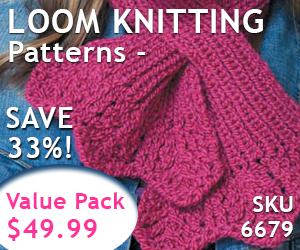 Get Loom Knitting Patterns a 33% Savings
