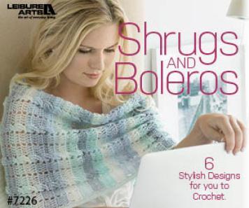 Shrugs & Boleros - 6 Crocheted Designs By Abbey Swanson