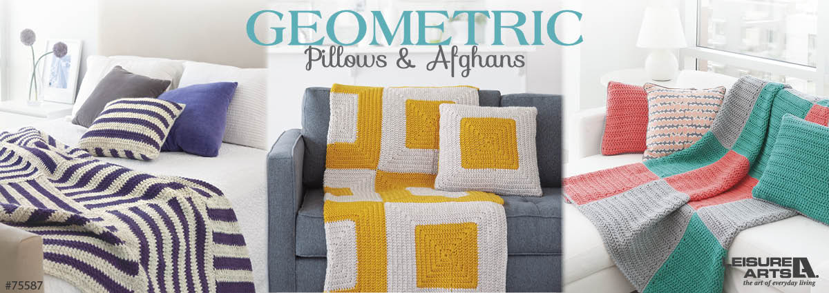 Geometric Pillows & Afghans