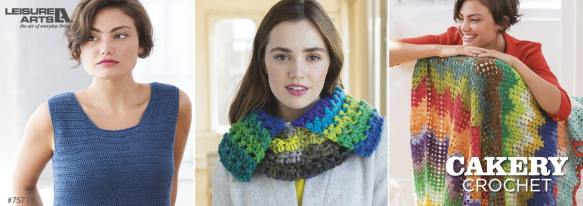 Cakery Crochet - 9 Colorful Projects Using Yarn Cakes