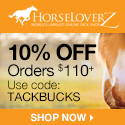 10% Off $110+ at HorseLoverZ.com, code TACKBUCKS